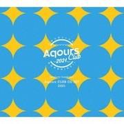 ラブライブ!サンシャイン!! Aqours CLUB CD SET 2021