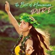 ベスト・オブ・ハワイアン~PURE~