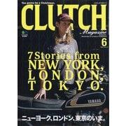 CLUTCH Magazine (クラッチ・マガジン) 2021年 06月号 [雑誌]