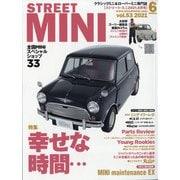 STREET MINI (ストリート・ミニ) 2021年 06月号 [雑誌]