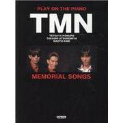 TMN/MEMORIAL SONGS 復刻版(プレイ・オン・ザ・ピアノ) [単行本]