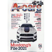 A cars (アメリカン カーライフ マガジン) 2021年 06月号 [雑誌]