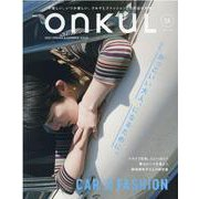 onkuL vol.15 (2021SPRING&SUMME(NEWS mook) [ムックその他]