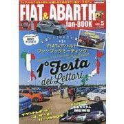 FIAT&ABARTH fan-BOOK vol.5-フィアット&アバルトをもっと楽しむためのラテン系カーマガジン(CARTOP MOOK) [ムックその他]