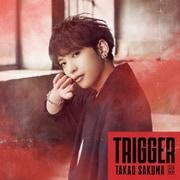 Trigger (特撮ドラマ『ウルトラマントリガー NEW GENERATION TIGA』オープニングテーマ)