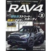 トヨタRAV4 2(NEWS mook RVドレスアップガイドシリーズ Vol. 152) [ムックその他]