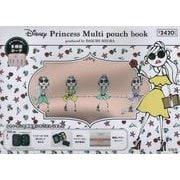 Disney Princess Multi pouch book produced by DAICHI MIURA [ムックその他]