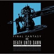 Death Unto Dawn: FINAL FANTASY ⅩⅣ Original Soundtrack