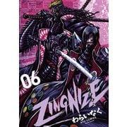ZINGNIZE<6>(リュウコミックス) [コミック]