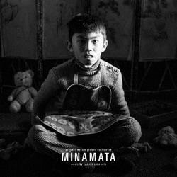 坂本龍一/オリジナル・サウンドトラック『MINAMATA-ミナマタ-』