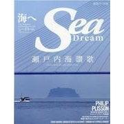Sea Dream VOL.32-海へ The Magazine for Your Marine Life(KAZIムック) [ムックその他]