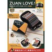 ZUAN LOVE! 「図案スケッチブック」カードケースBOOK(TJMOOK) [ムックその他]