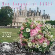 Mon Bouquet et PARISパリであなたの花束を [単行本]