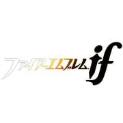ファイアーエムブレムif [3DSソフト ダウンロード版]