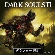 DARK SOULS III [Windowsソフト ダウンロード版]