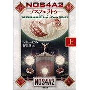 NOS4A2(上) -ノスフェラトゥ-(小学館) [電子書籍]