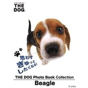 THE DOG Photo Book Collection Beagle(ゴマブックス ) [電子書籍]