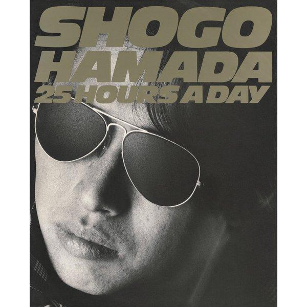 SHOGO HAMADA 25HOURS A DAY PHOTO & WORD デジタル復刻版(リットーミュージック) [電子書籍]