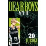 DEAR BOYS ACT2 20(月刊マガジンコミックス) [電子書籍]