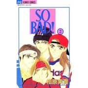 SO BAD! 2(小学館) [電子書籍]