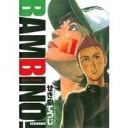 バンビ~ノ!SECONDO 7(ビッグコミックス) [電子書籍]