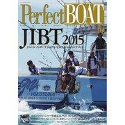 Perfect BOAT(パーフェクトボート)  2015年10月号(スウェル) [電子書籍]