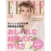 ELLE mariage(エル・マリアージュ) 26号(ハースト婦人画報社) [電子書籍]