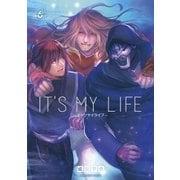 It's MY LIFE 6(小学館) [電子書籍]