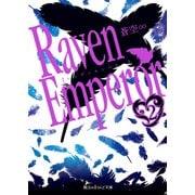 Raven Emperor(2)(KADOKAWA) [電子書籍]