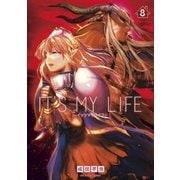 IT'S MY LIFE 8(小学館) [電子書籍]