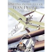 ONE DAY IN THE LIFE OF IVAN DEJAVU(小学館) [電子書籍]