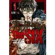 TheSIX‐隻腕の奪還者‐(1)(講談社) [電子書籍]