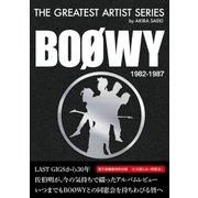 佐伯明のTHE GREATEST ARTIST SERIES - BOOWY 1982-1987 -(booklista) [電子書籍]