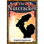 The Nutcracker 【English/Japanese versions】(YellowBirdProject) [電子書籍]