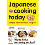 Japanese cooking today simple,tasty and fun recipes!(西東社) [電子書籍]