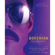 BOHEMIAN RHAPSODY THE INSIDE STORY THE OFFICIAL BOOK OF THE FILM ボヘミアン・ラプソディ オフィシャル・ブック(竹書房) [電子書籍]