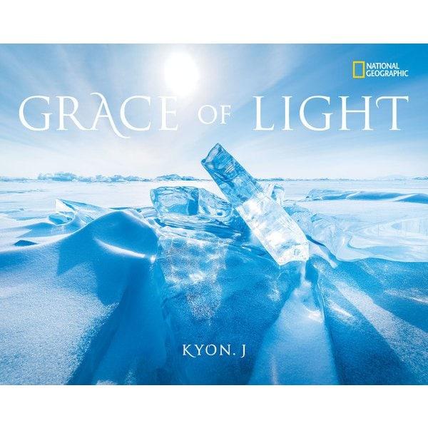 GRACE OF LIGHT(日経ナショナルジオグラフィック社) [電子書籍]