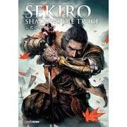 SEKIRO: SHADOWS DIE TWICE 公式ガイドブック(Gzブレイン) [電子書籍]