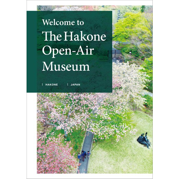 Welcome to The Hakone Open-Air Museum(ヘリテージ) [電子書籍]