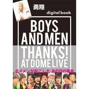 勇翔デジタル版 BOYS AND MEN THANKS! AT DOME LIVE(講談社) [電子書籍]