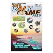 SALT GAME PRESS(ソルトゲームプレス) 2019 SUMMER(週刊つりニュース) [電子書籍]