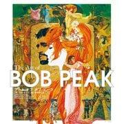 アート オブ ボブ・ピーク The Art of BOB PEAK(マール社) [電子書籍]