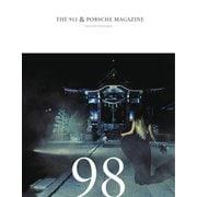 THE 911 & PORSCHE MAGAZINE(ザ911アンドポルシェマガジン) 98号(シグマプランニング) [電子書籍]