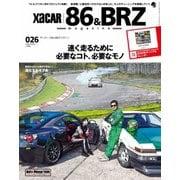 XaCAR 86 & BRZ Magazine(ザッカー86アンドビーアールゼットマガジン) 2020年1月号(交通タイムス社) [電子書籍]