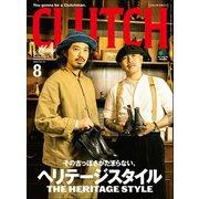 CLUTCH Magazine Vol.74(ヘリテージ) [電子書籍]