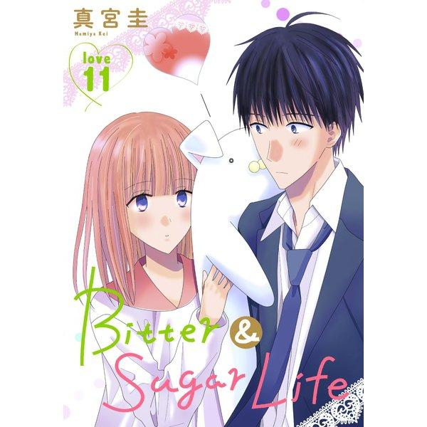 Bitter&Sugar Life(1話売り) story11(白泉社) [電子書籍]