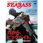別冊つり人シリーズ SEABASS Life NO.06(つり人社) [電子書籍]