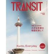 TRANSIT 52号 京都(euphoria FACTORY) [電子書籍]